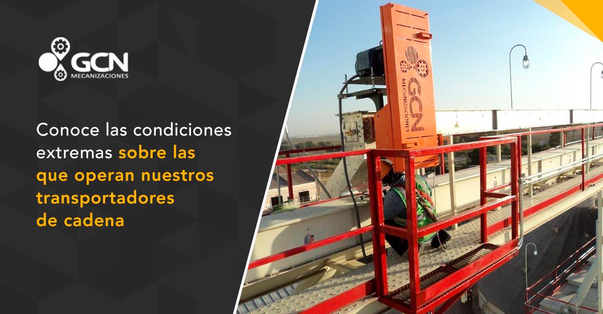Conoce las condiciones extremas en las que operan nuestros transportadores de cadena