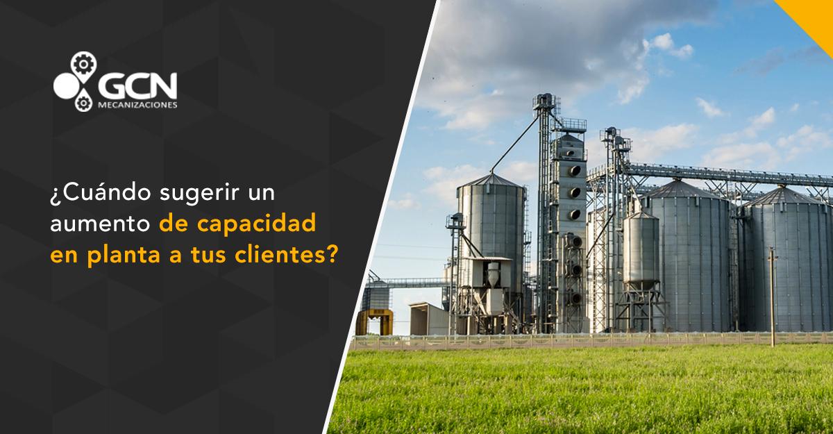 ¿Cuándo sugerir un aumento de capacidad en planta a tus clientes?